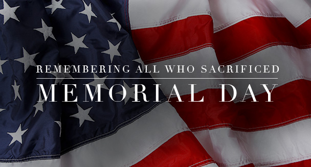 Remembering All Who Sacrificed - Memorial Day