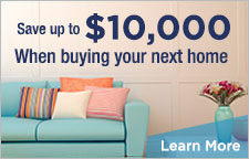 Save up to $10,000 when buying your next home