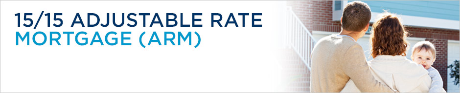 15/15 Adjustable Rate Mortgage (ARM)