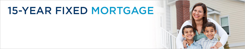 15-Year Fixed Mortgage