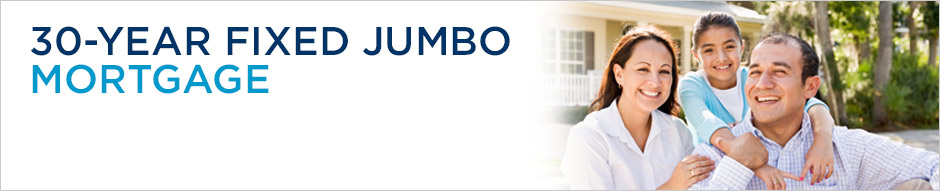 30-Year Fixed Jumbo Mortgage